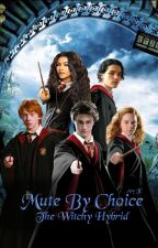 Mute by choice (Harry Potter fan fiction) Book three by AvyJC15