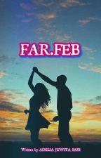 FAR.FEB by AdhelSr