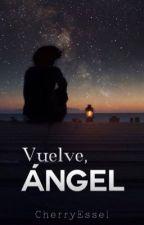Vuelve Ángel (Larry) by CherryEssel