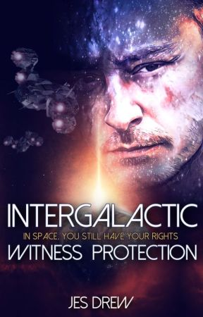 Intergallactic Witness Protection by DrewJes