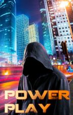 Power Play (Book 2) by jeffmoriarty