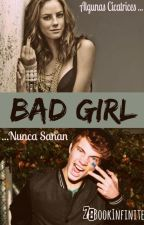 BAD GIRL by BookInfiniter