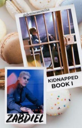 KIDNAPPED: ZABDIEL BOOK I OF V BOOK SERIES by deniseasonrisa