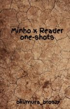 Minho x Reader one-shots by okumura_bros27