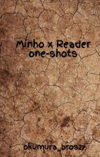 Minho x Reader one-shots by okumura_bros27