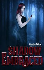 Shadow Embraced by DarkCherryYA