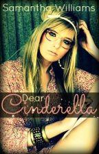 Dear Cinderella by samanthawilliams2009