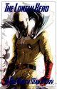 The Lonely Hero (Kill La Kill X One Punch Man Reader) by Cryptic_Nightfall