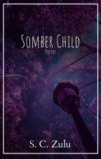 Somber Child  by SC_Zulu