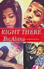 RIGHT THERE by Alsina--------