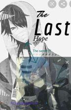 The Last Hope  by daisycutebird