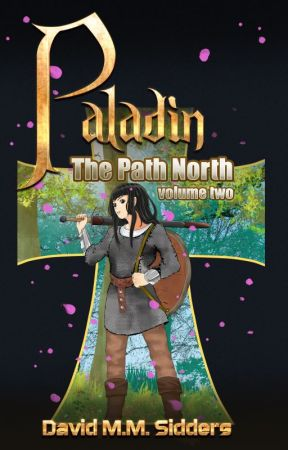 Paladin - the path north volume two by davidmmsidders