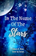 In The Name Of The Stars [Editing] by zohara_khan