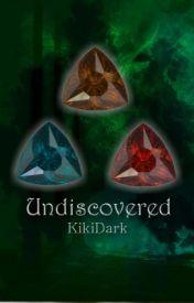 Undiscovered by KikiDark