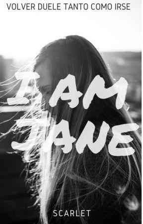 Yo soy Jane [PRÓXIMAMENTE] by Scarlet2202
