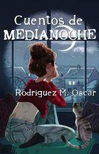 Cuentos de Medianoche by RodriguezMOscar