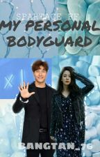 | Spartace FF | My Personal Bodyguard | by Bangtan_76