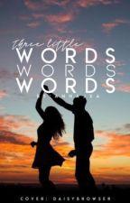 Three Little Words  by annajxa