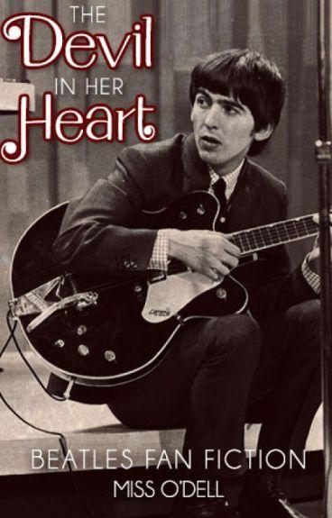 The Devil In Her Heart (Beatles Fan Fiction)