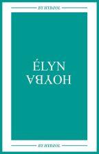 HOYBA : ÉLYN by hydzol