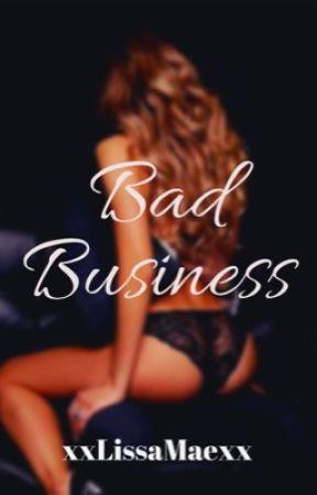 Bad Business by xxLissaMaexx