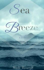 Sea Breeze by Madi_Rose98