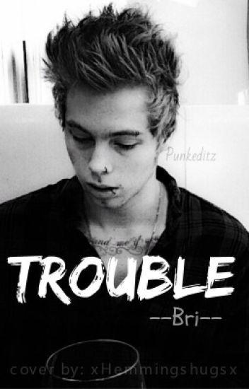 Trouble ||l.h||au