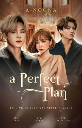 A Perfect Plan by A-noona