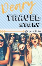 Deary Travel Story #TBBP by ayushitries