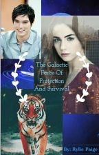 The Galactic Force Of Protection And Survival by MegaFangirlxx