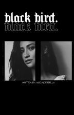 Black Bird ▸ The Maze runner¹ by mscinderbella