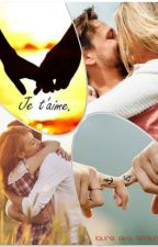 Je t'aime. by Miss-Ecrivaine-0404