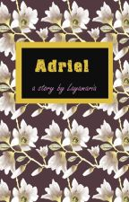 Adriel [Completed] by Layamaria