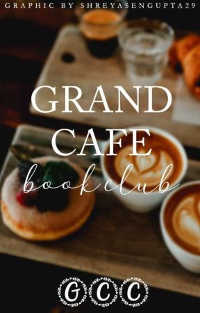 GRAND CAFE BOOK CLUB | ON HOLD by GrandCafeCorner