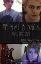 This Boat is Sinking~muke (boyxboy) by prettybabymuke