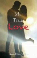 My True Love by Msimpatica