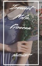 Innocent Mafia Princess  by whattodo579