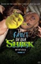 The fault in our Shrek by madday127
