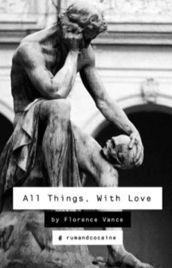 All Things, With Love - A Bucky Barnes Fanfiction - florence vance