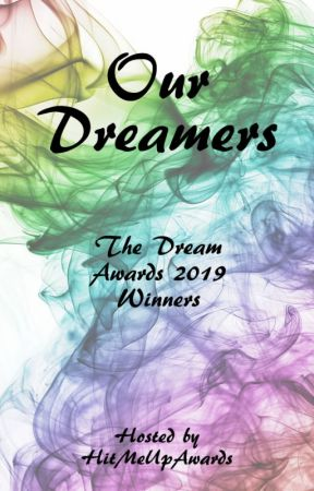 Our Dreamers: The Dream Awards 2019 Winners by TeamOfDreams
