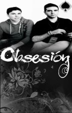 Obsesión - Oneshot wigetta by AliceHurting