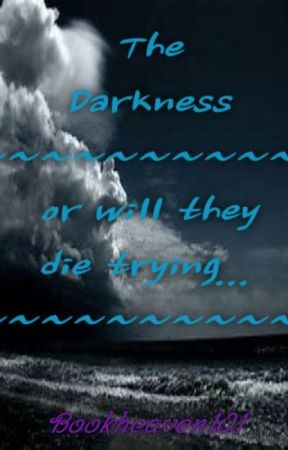 The Darkness by bookheaven101