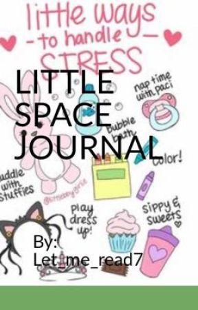 Little space journal - H-hi - Wattpad