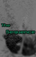 The Sequence  by This-is-my-forte
