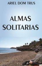 Almas Solitarias by ArielDomTrus