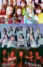 Kpop Girl Group Smuts  by Loonaverse_OEC