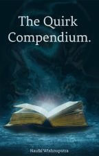 The Quirk Compendium by nopilwp