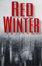 Red Winter  by TheBrownEyedDiaries
