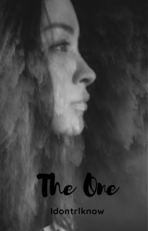 The One by idonrlknow