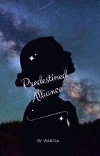 Predestined Alliance (Interracial BWWM Teen Fiction / Humor) by DedicatedtoJesus